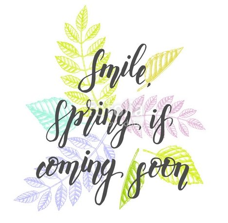 Smile, Spring is coming soon