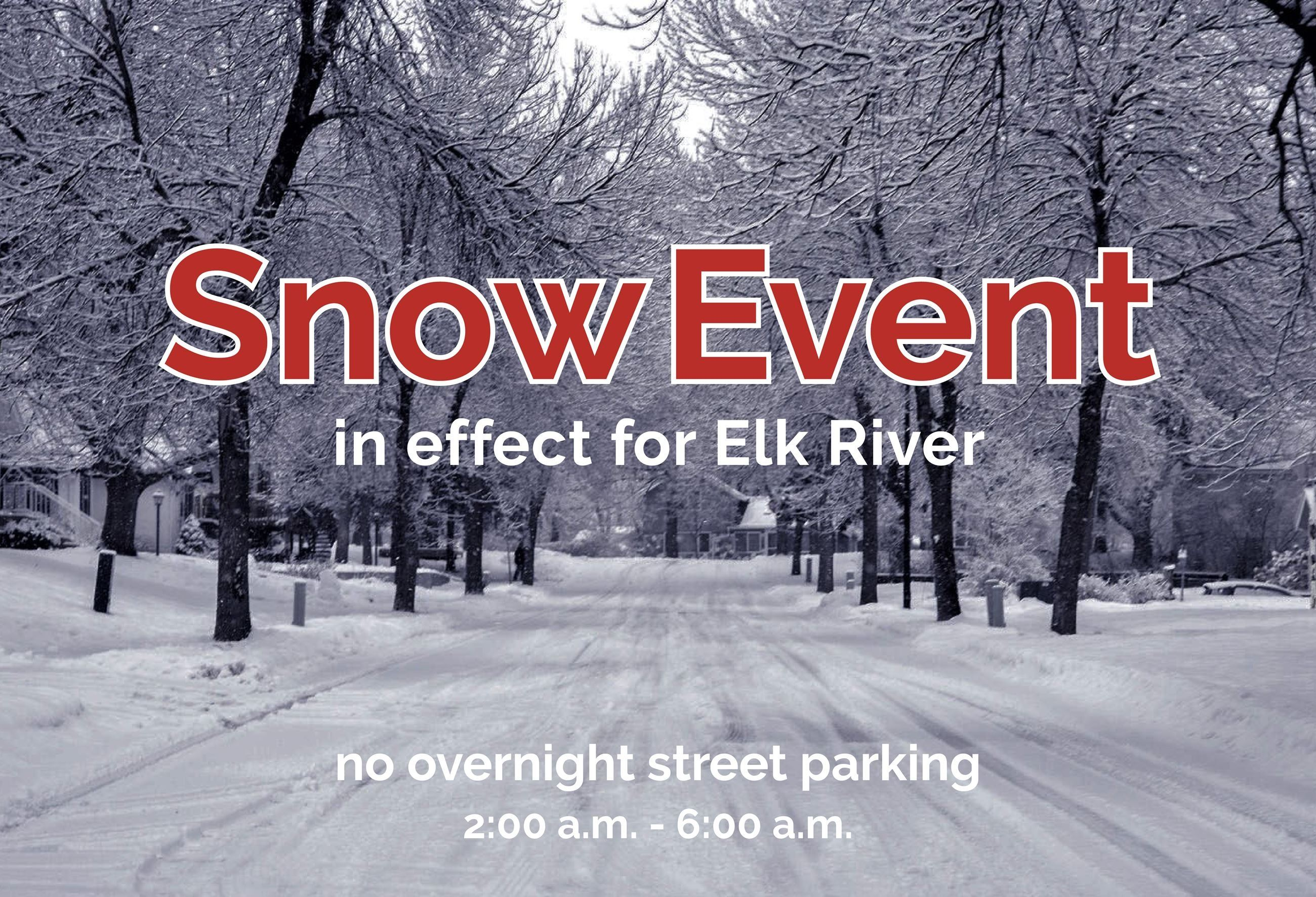 Snow Event In Effect For Elk River