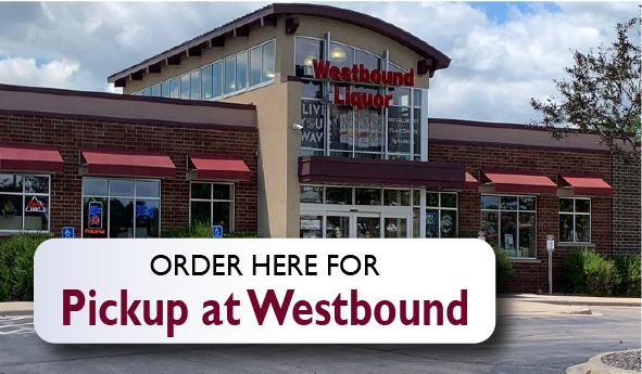 Order here for Westbound pickup